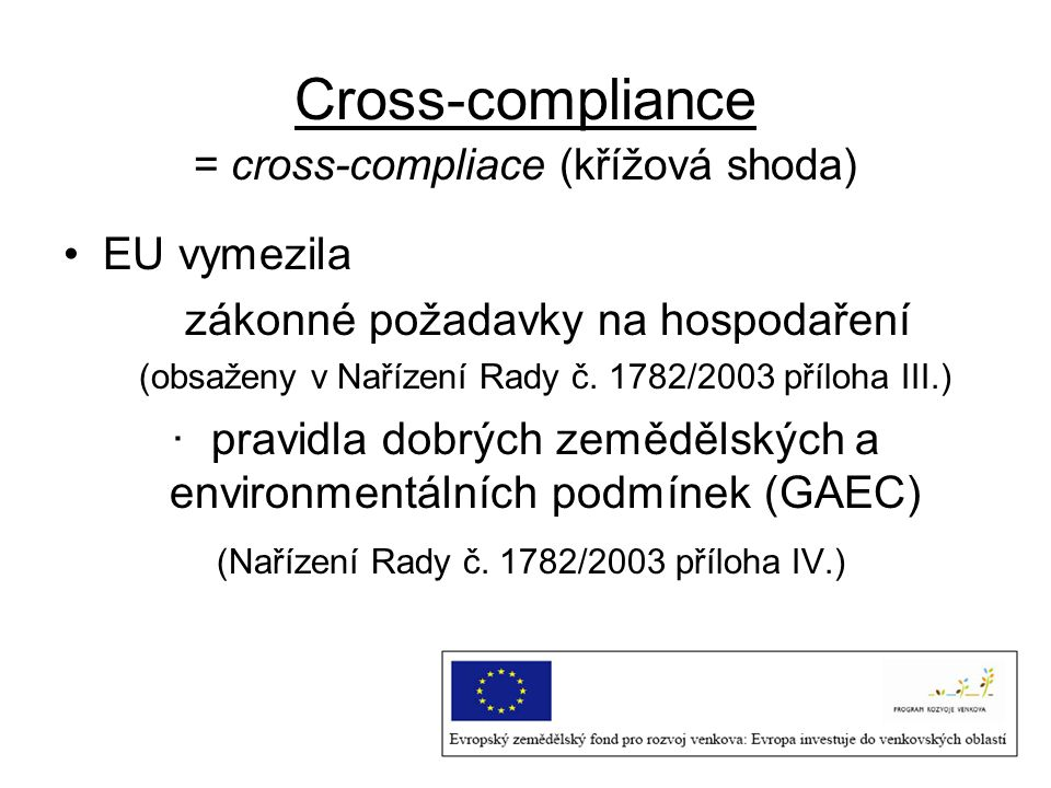 Cross-compliance EU vymezila