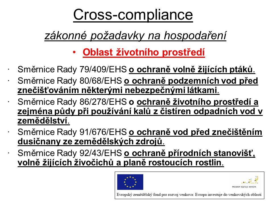Cross-compliance zákonné požadavky na hospodaření