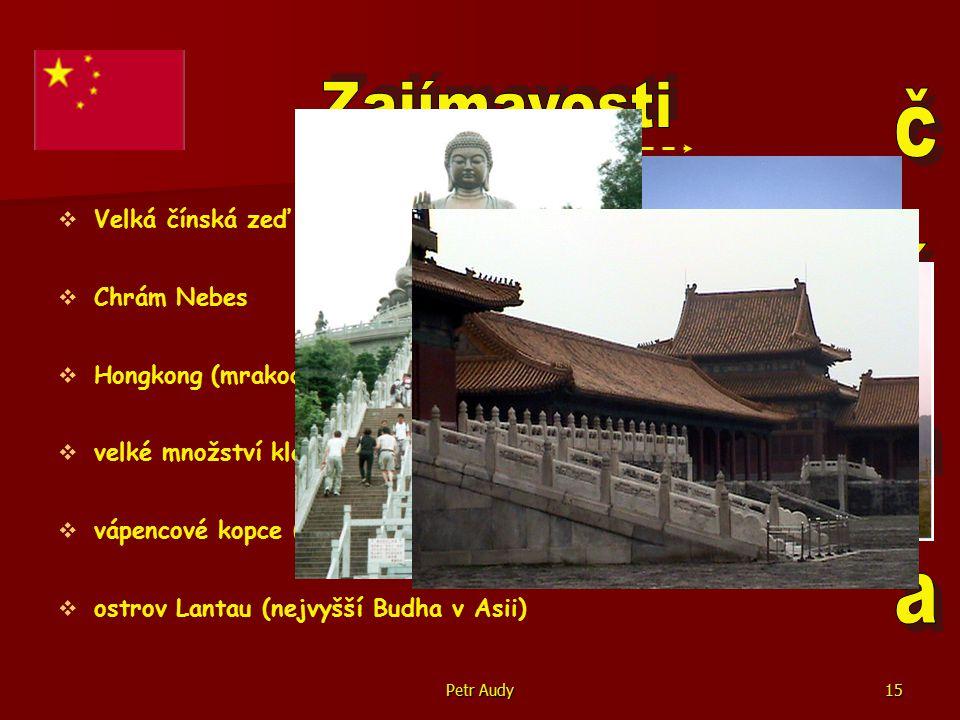 Zajímavosti čína Velká čínská zeď Chrám Nebes