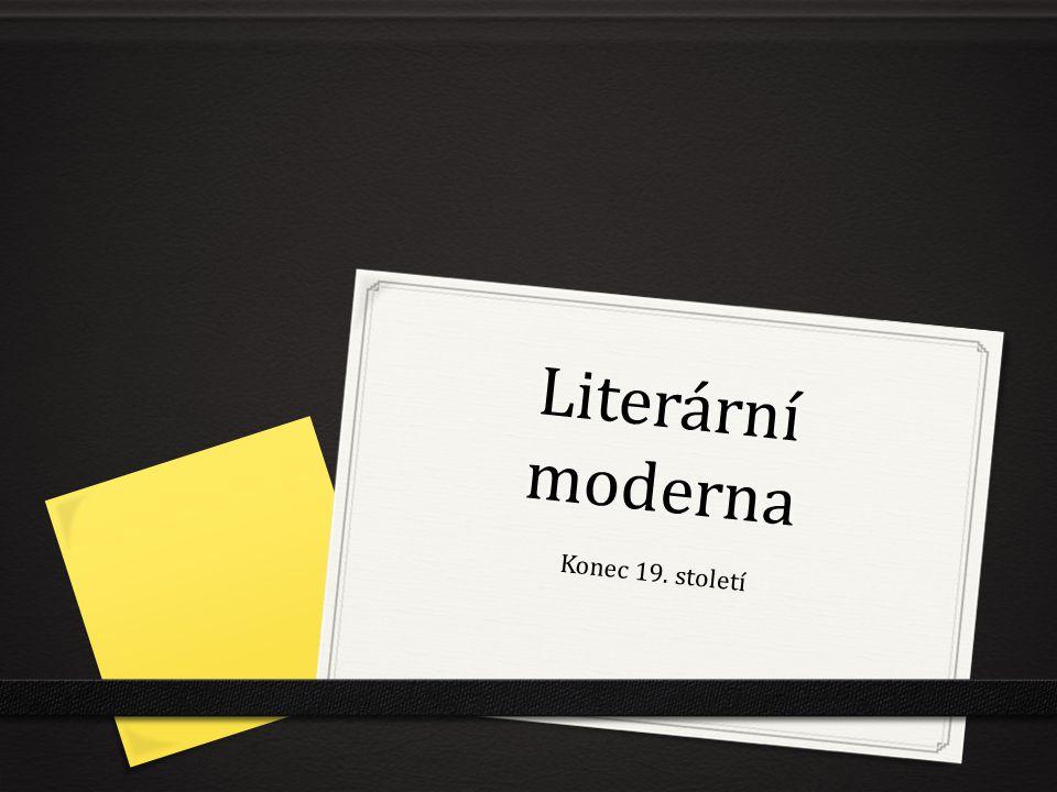 Literární moderna Konec 19. století