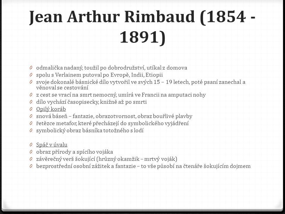 Jean Arthur Rimbaud (1854 - 1891)