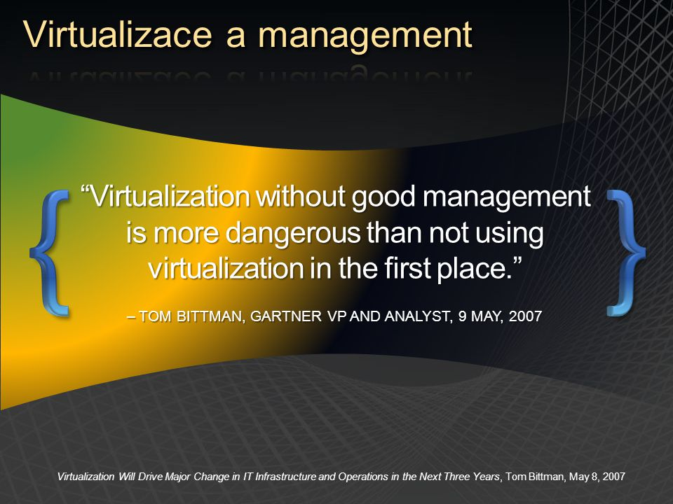 Virtualizace a management