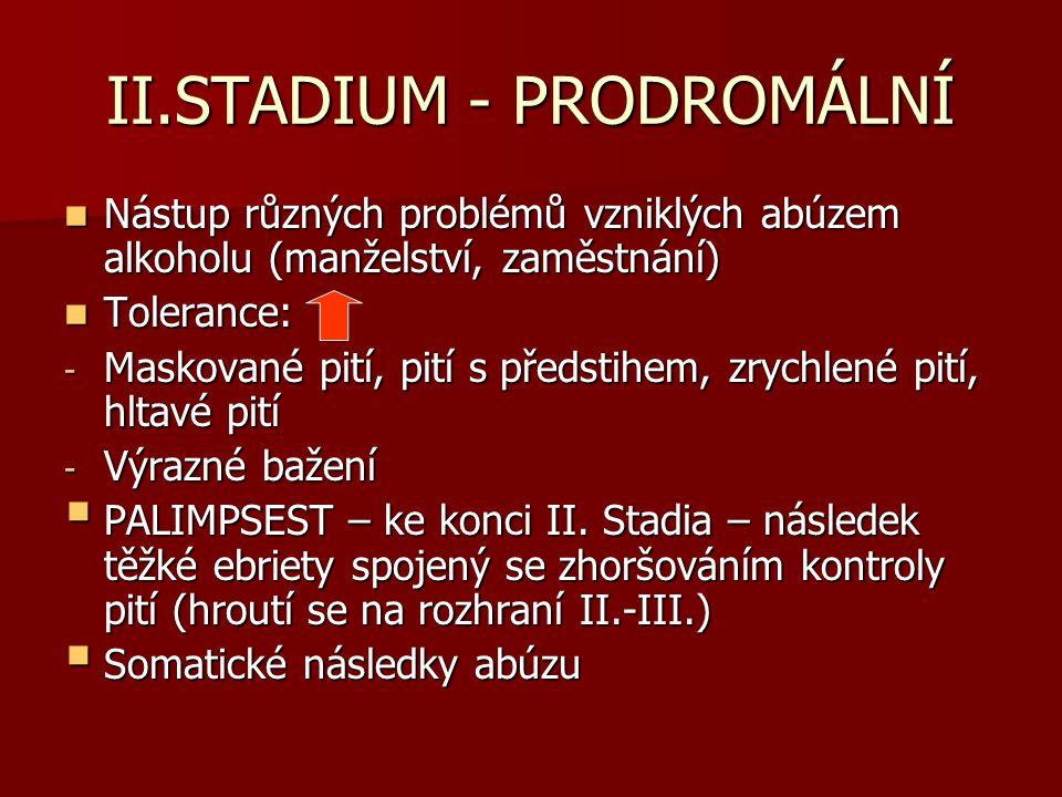 II.STADIUM - PRODROMÁLNÍ