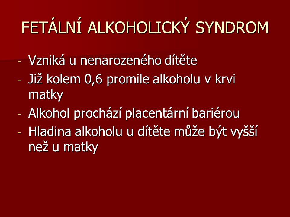 FETÁLNÍ ALKOHOLICKÝ SYNDROM