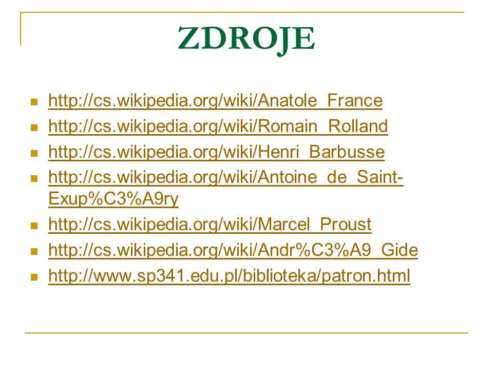 ZDROJE http://cs.wikipedia.org/wiki/Anatole_France