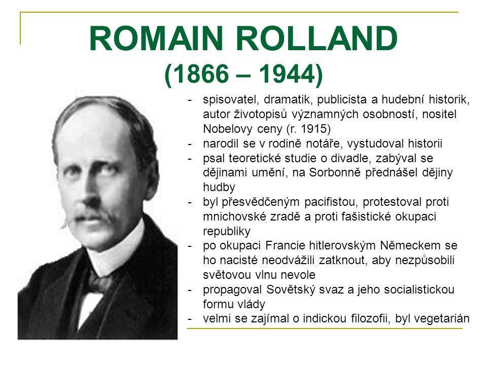 ROMAIN ROLLAND (1866 – 1944)