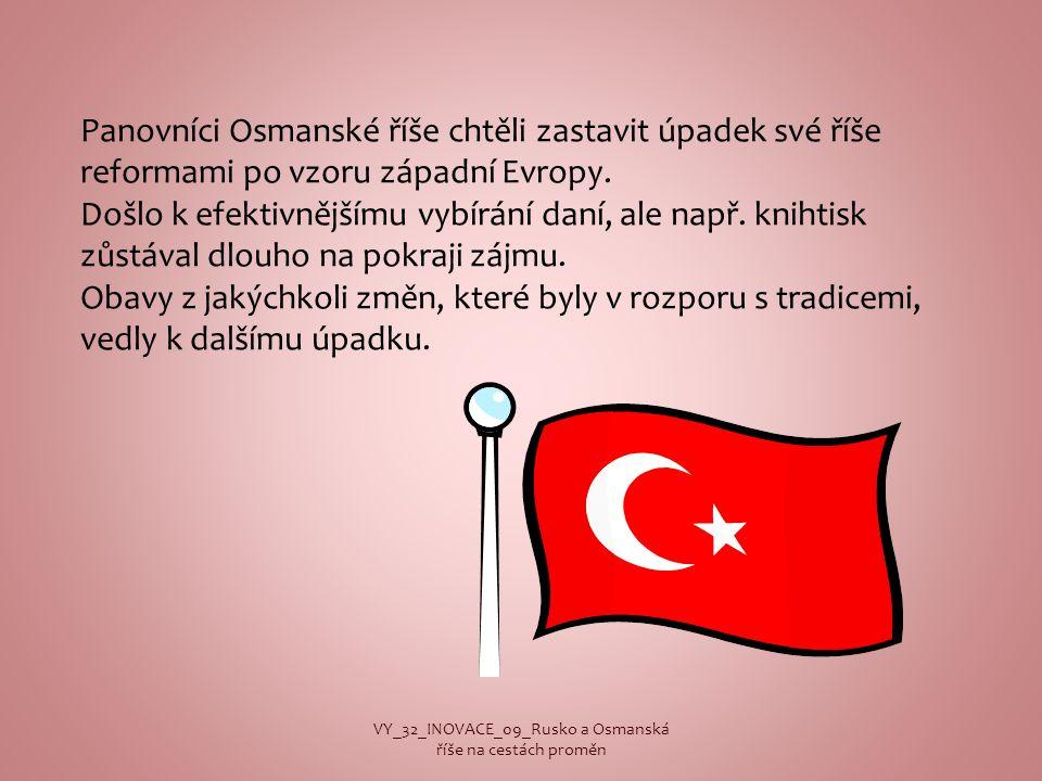 VY_32_INOVACE_09_Rusko a Osmanská říše na cestách proměn