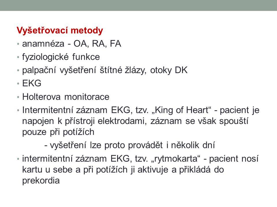 Vyšetřovací metody anamnéza - OA, RA, FA. fyziologické funkce. palpační vyšetření štítné žlázy, otoky DK.