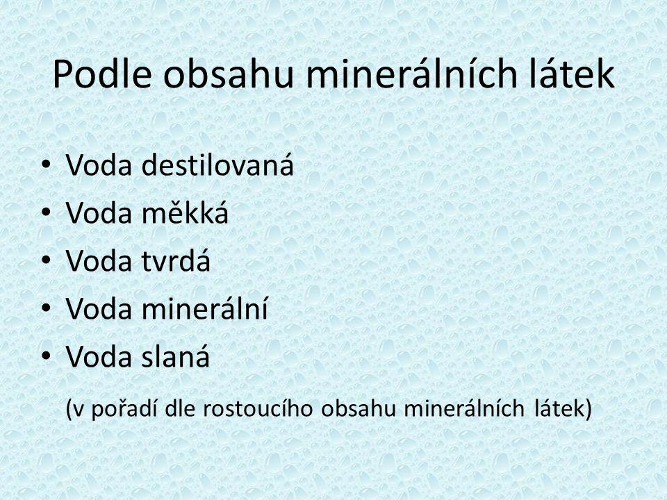 Podle obsahu minerálních látek