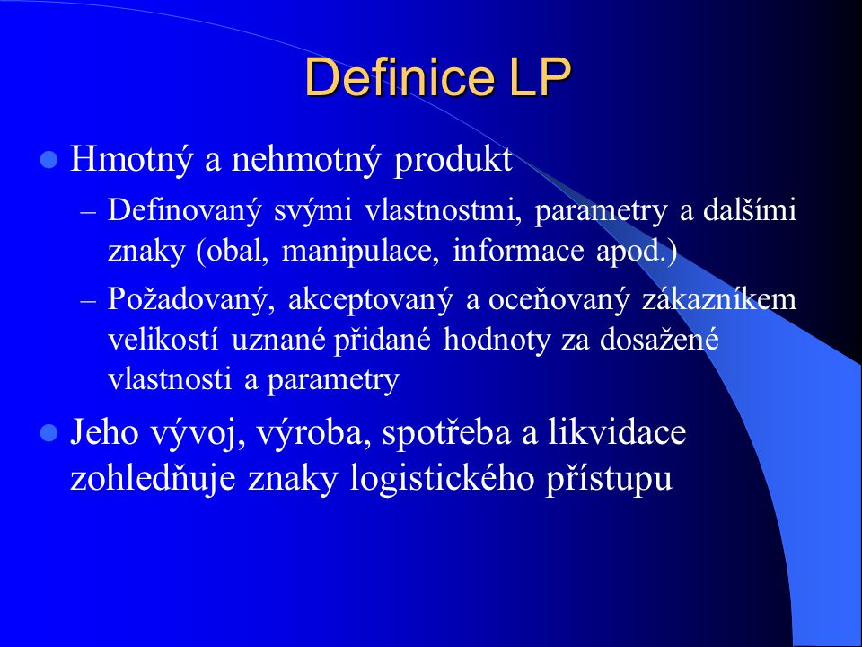 Definice LP Hmotný a nehmotný produkt