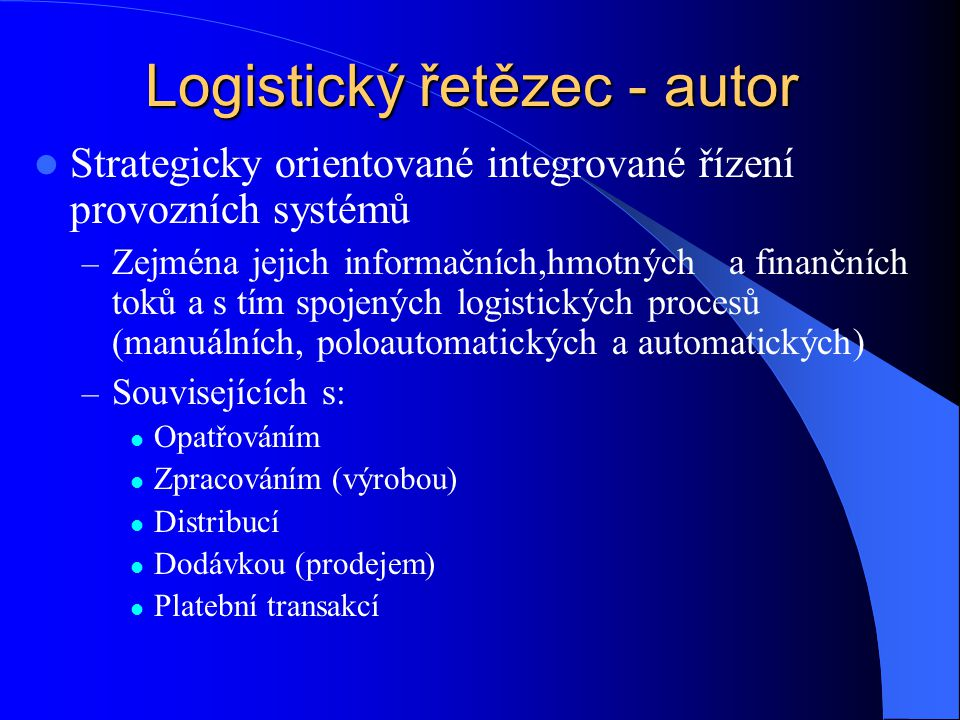Logistický řetězec - autor