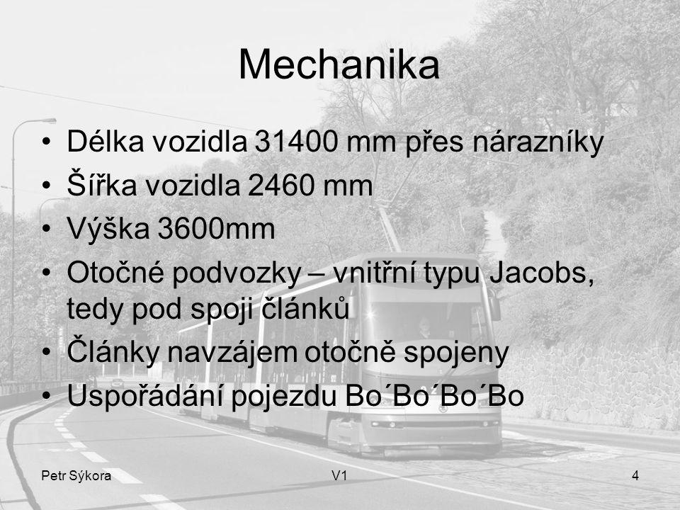 Mechanika Délka vozidla 31400 mm přes nárazníky Šířka vozidla 2460 mm