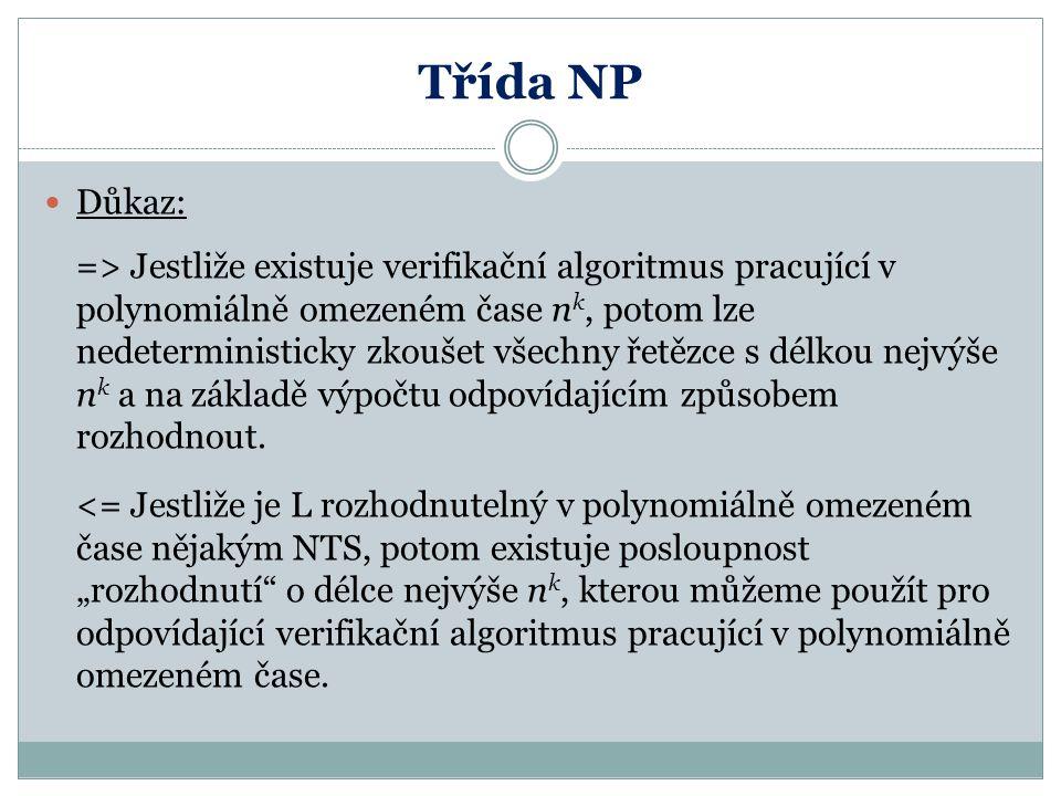 Třída NP Důkaz:
