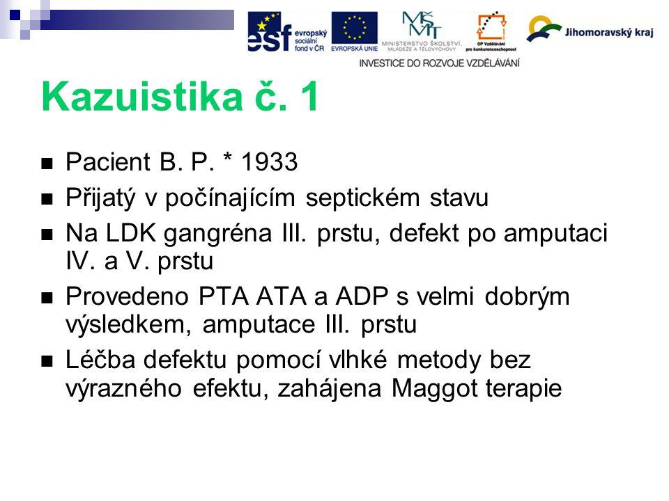 Kazuistika č. 1 Pacient B. P. * 1933
