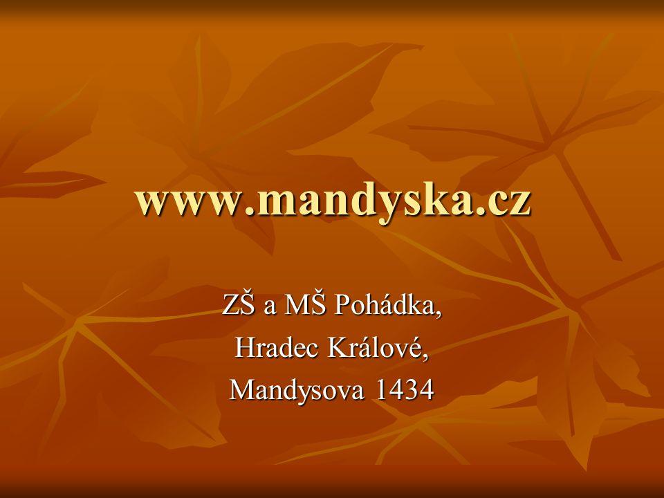 ZŠ a MŠ Pohádka, Hradec Králové, Mandysova 1434