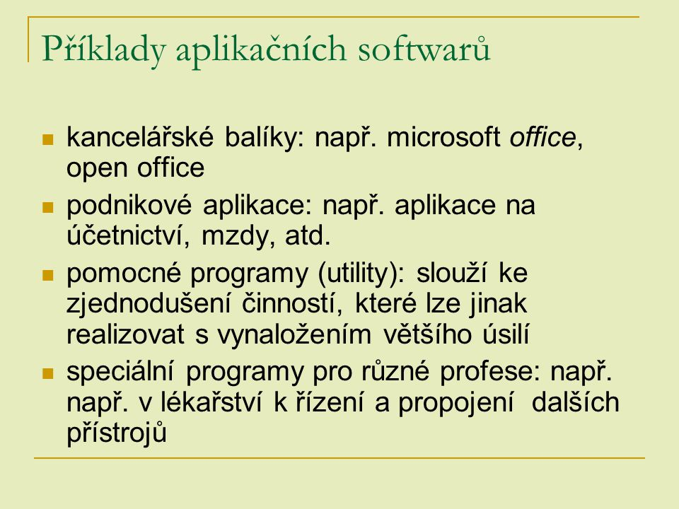 Příklady aplikačních softwarů