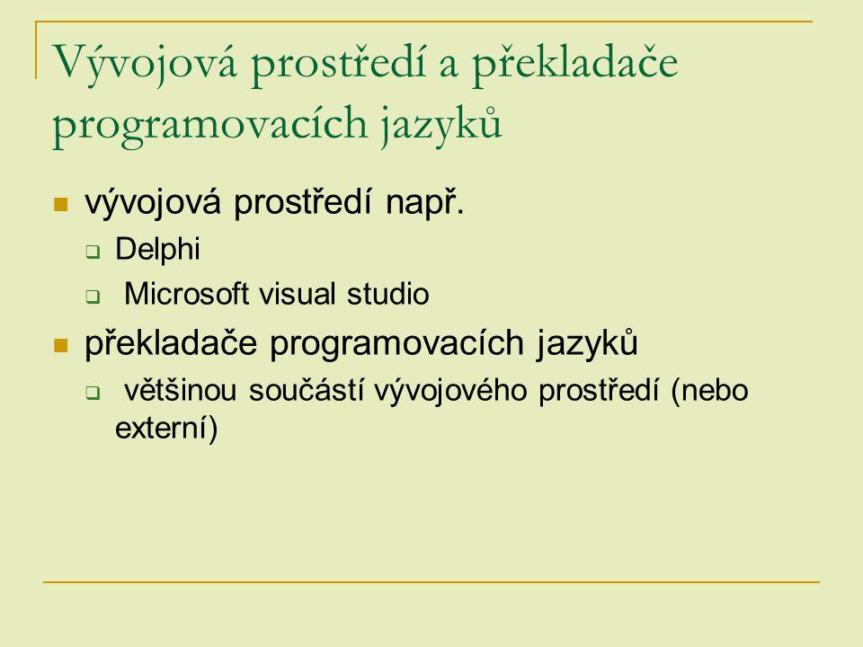 Vývojová prostředí a překladače programovacích jazyků