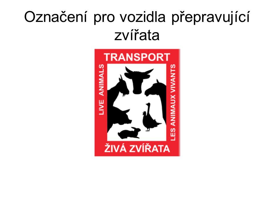 Označení pro vozidla přepravující zvířata
