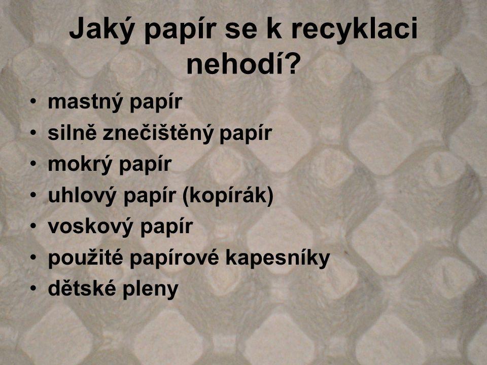 Jaký papír se k recyklaci nehodí