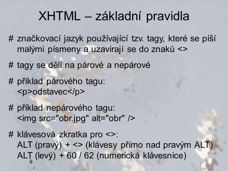 XHTML – základní pravidla