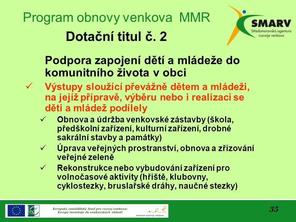 Program obnovy venkova MMR Dotační titul č. 2