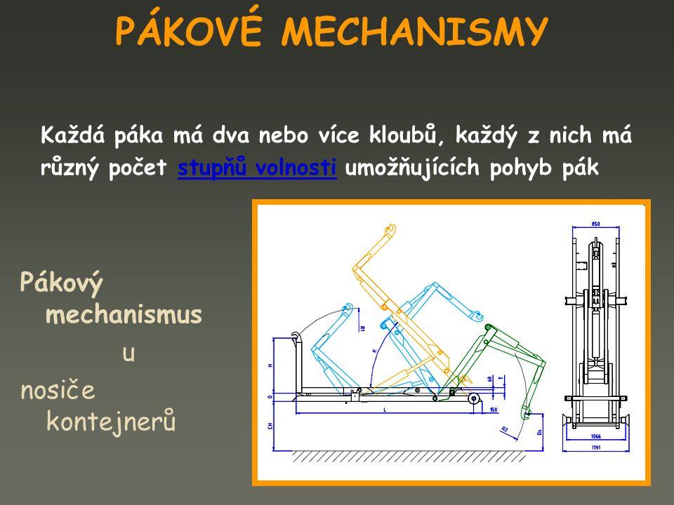 PÁKOVÉ MECHANISMY Pákový mechanismus u nosiče kontejnerů