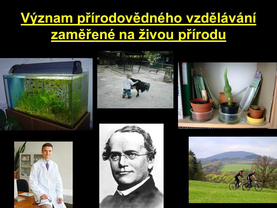 Význam přírodovědného vzdělávání zaměřené na živou přírodu