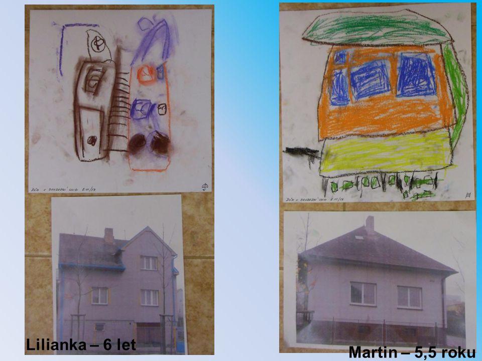 Lilianka – 6 let Martin – 5,5 roku