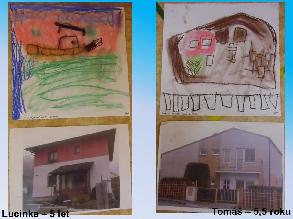 Tomáš – 5,5 roku Lucinka – 5 let