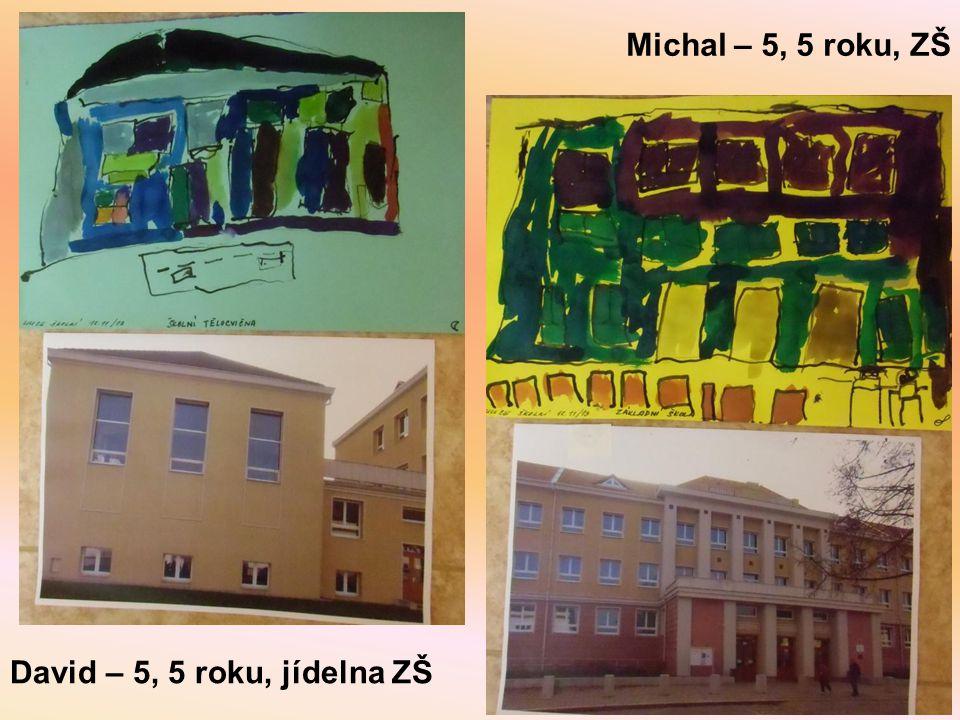 Michal – 5, 5 roku, ZŠ David – 5, 5 roku, jídelna ZŠ