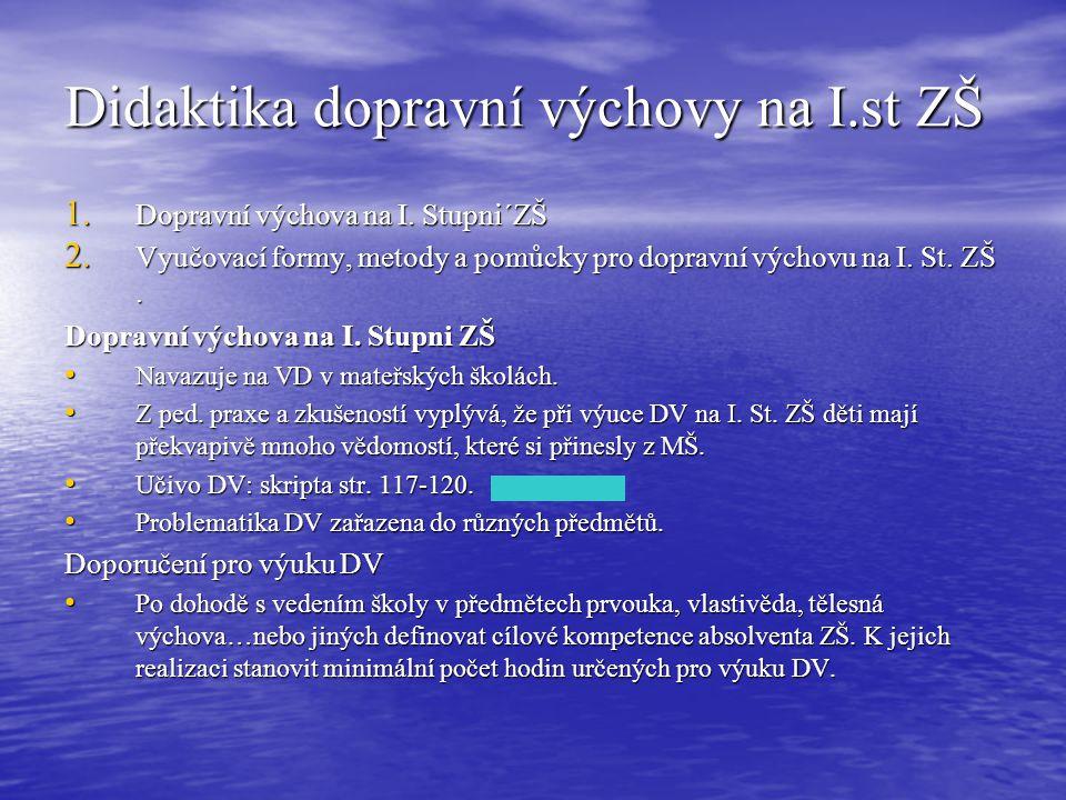 Didaktika dopravní výchovy na I.st ZŠ
