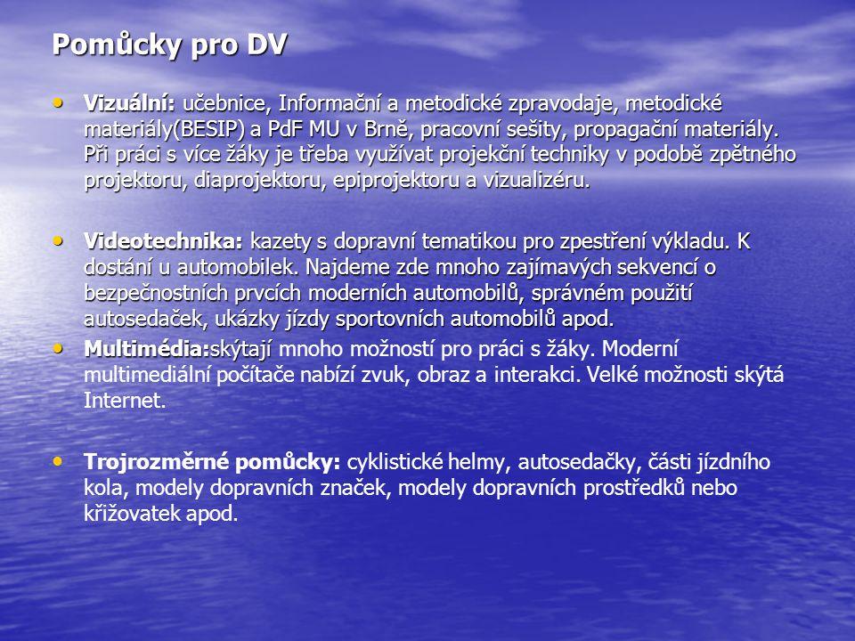 Pomůcky pro DV