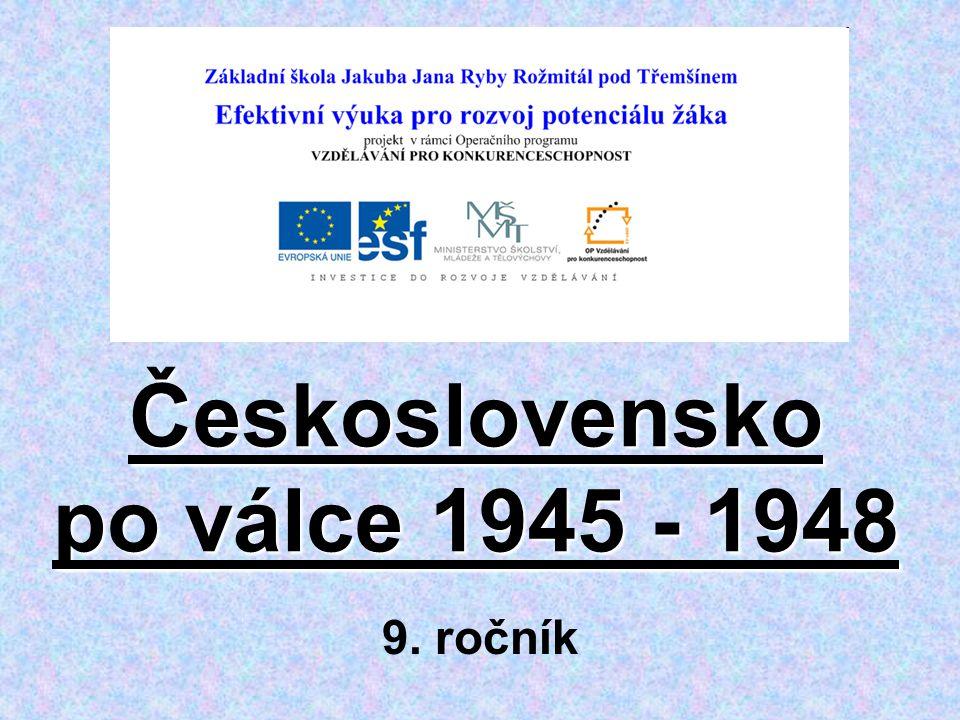 Československo po válce 1945 - 1948