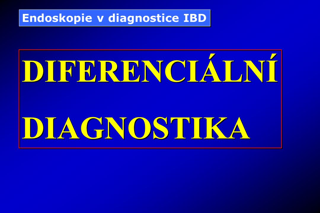 Endoskopie v diagnostice IBD