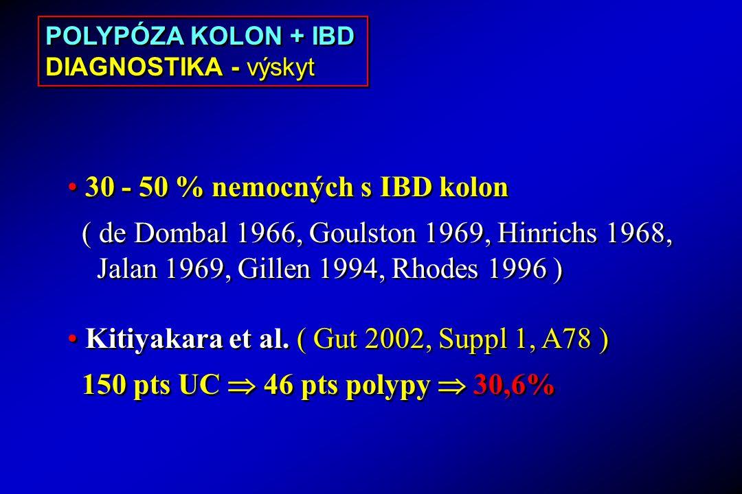 30 - 50 % nemocných s IBD kolon