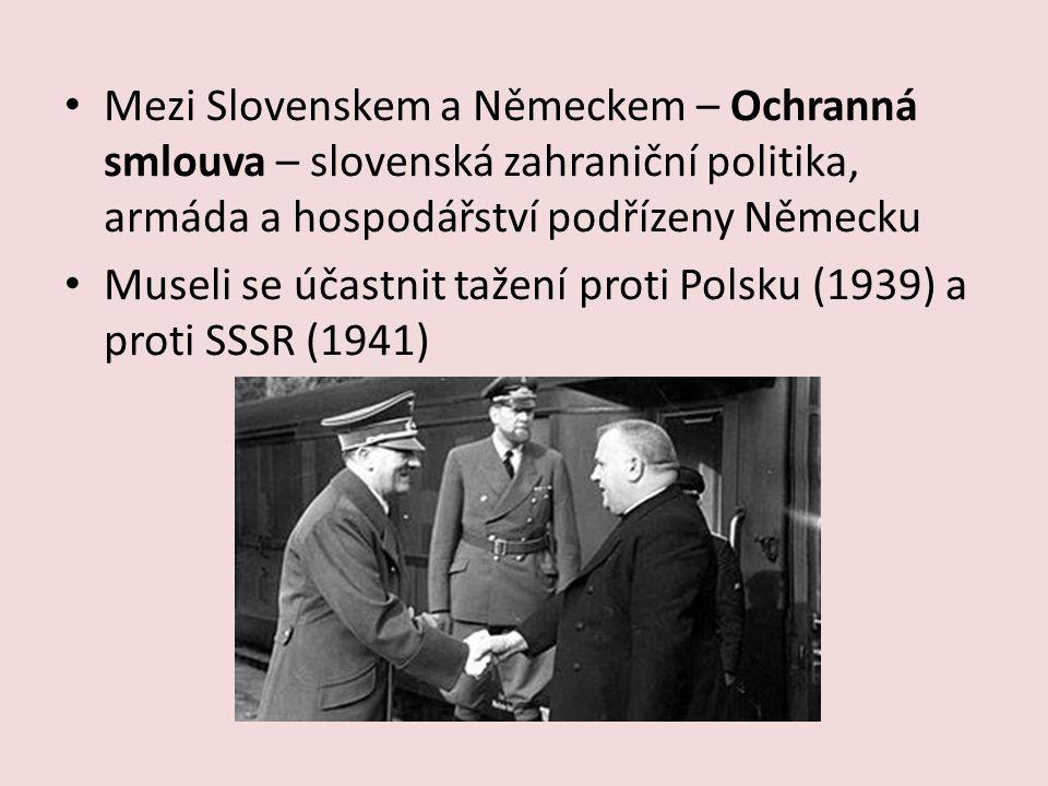 Mezi Slovenskem a Německem – Ochranná smlouva – slovenská zahraniční politika, armáda a hospodářství podřízeny Německu