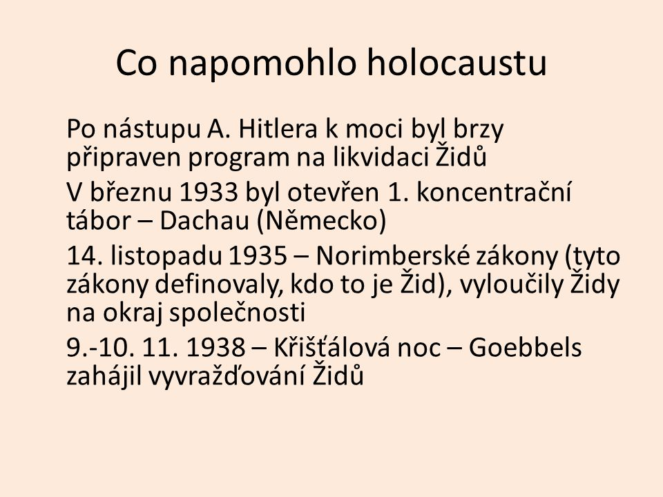 Co napomohlo holocaustu