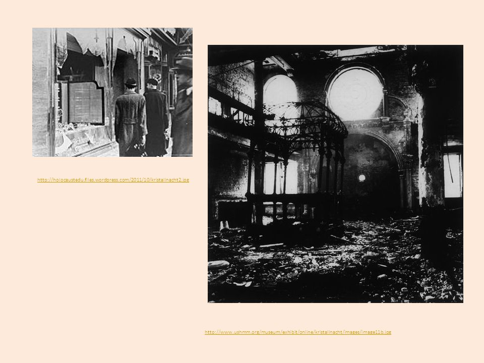 http://holocaustedu.files.wordpress.com/2011/10/kristallnacht2.jpg http://www.ushmm.org/museum/exhibit/online/kristallnacht/images/image11b.jpg.