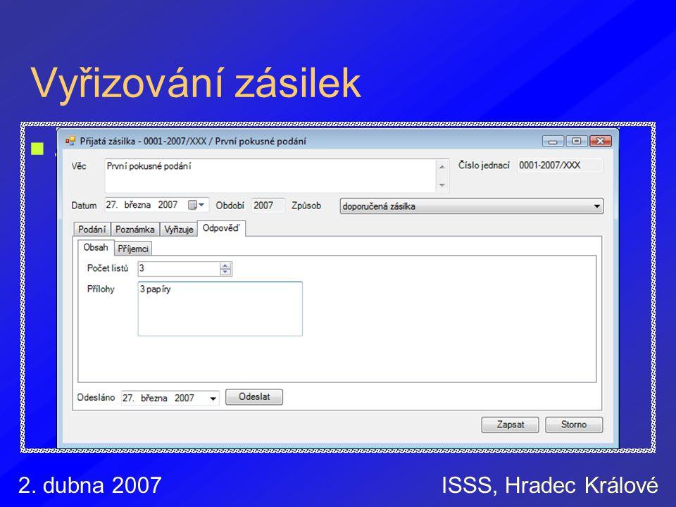 Vyřizování zásilek Záznam různých způsobů vyřízení