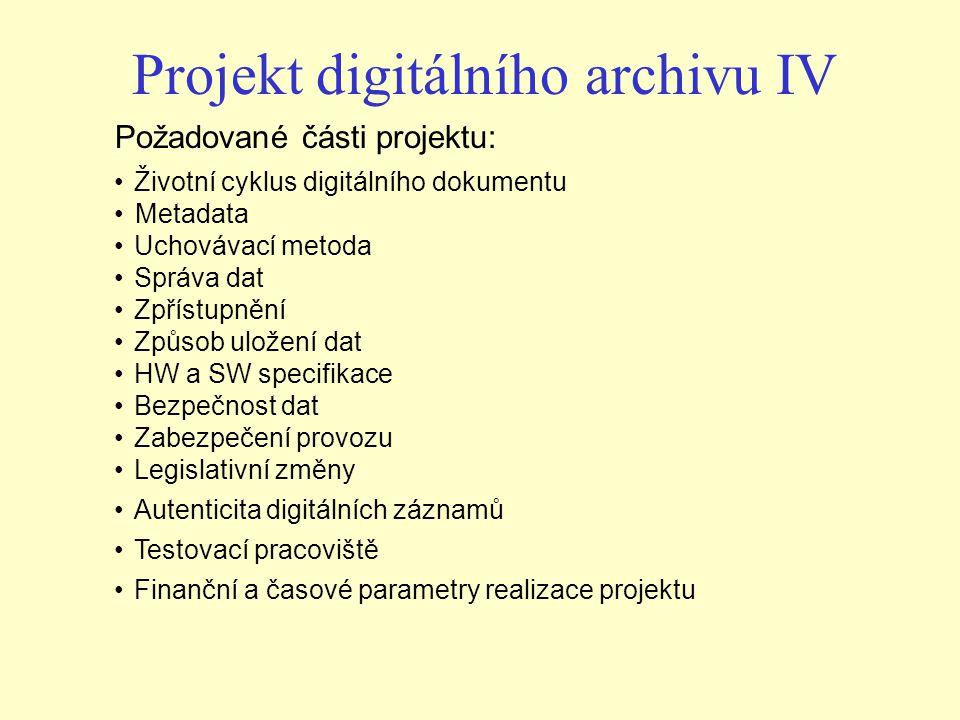Projekt digitálního archivu IV