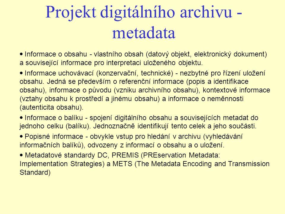Projekt digitálního archivu - metadata