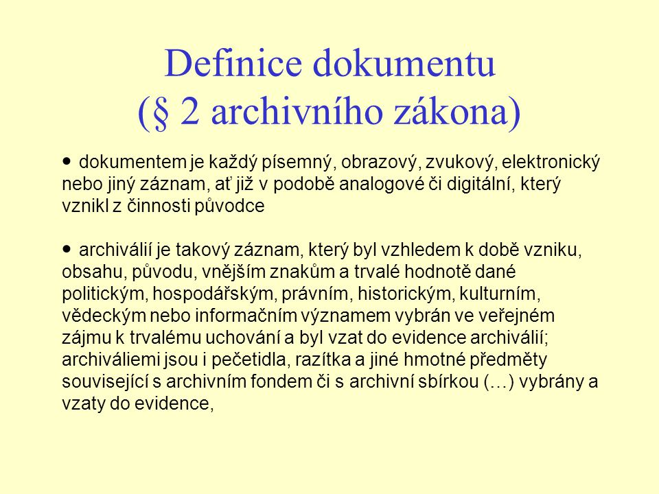 Definice dokumentu (§ 2 archivního zákona)
