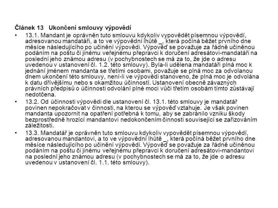 Článek 13 Ukončení smlouvy výpovědí