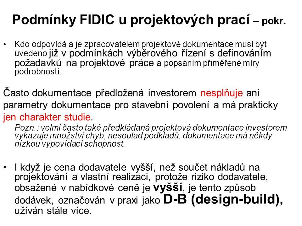 Podmínky FIDIC u projektových prací – pokr.