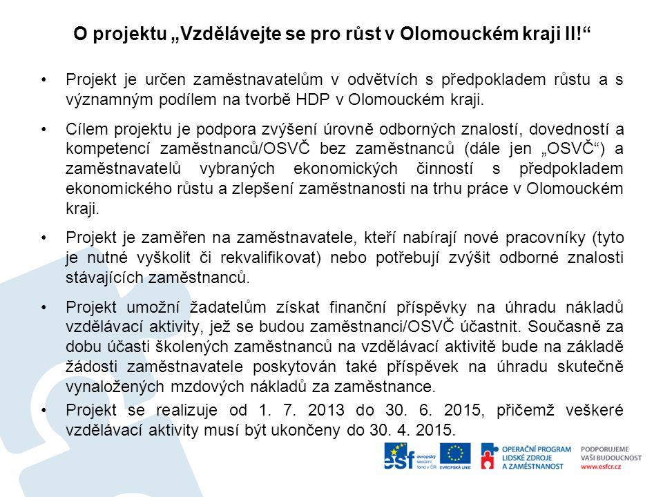"""O projektu """"Vzdělávejte se pro růst v Olomouckém kraji II!"""