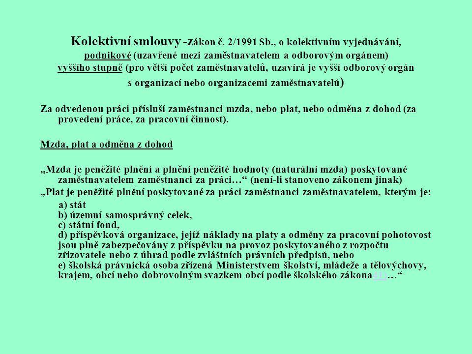 Kolektivní smlouvy -zákon č. 2/1991 Sb