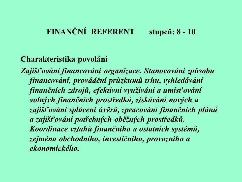 FINANČNÍ REFERENT stupeň: 8 - 10
