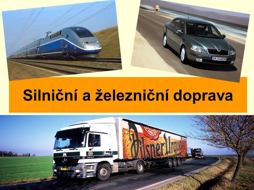 Silniční a železniční doprava