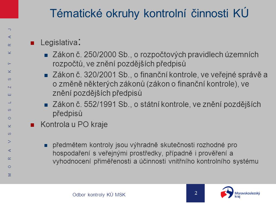 Tématické okruhy kontrolní činnosti KÚ