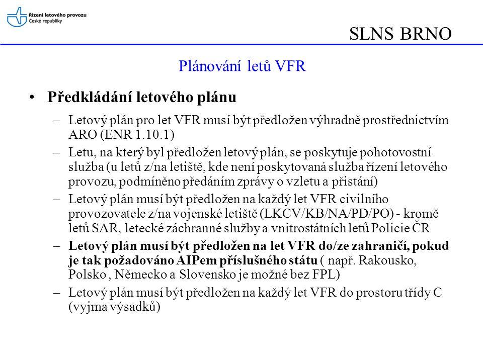 SLNS BRNO Plánování letů VFR Předkládání letového plánu